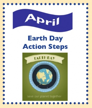April: Earth Day Actions